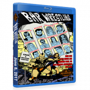 BAR Wrestling Blu-ray/DVD June 8, 2017 - Baldwin Park, CA