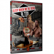 "Glory Pro Wrestling DVD August 20, 2017 ""Sleep When We're Dead"" - Alton, IL"