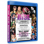 "RISE Wrestling Blu-ray/DVD January 27, 2017 ""2: Ascent"" - South Gate, CA"