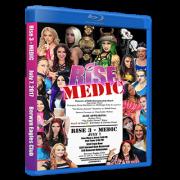 "Rise Wrestling Blu-ray/DVD July 7, 2017 ""Rise 3: Medic"" - Berwyn, IL"