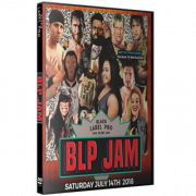"Black Label Pro DVD July 14, 2018 ""BLP JAM"" - Crown Point, IN"