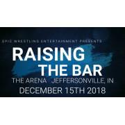 "EWE December 15, 2018 ""Raising The Bar"" - Jeffersonville, IN (Download)"