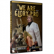 "Glory Pro Wrestling DVD February 18, 2018 ""We Are Glory Pro"" - Edwardsville, IL"