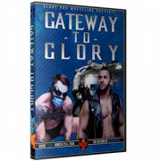 "Glory Pro Wrestling DVD March 25, 2018 ""Gateway to Glory"" - Swansea, IL"