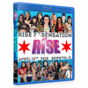 "RISE Wrestling Blu-ray/DVD April 13, 2018 ""Rise 7: Sensation"" - Berwyn, IL"
