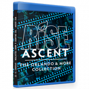 "RISE Wrestling Blu-ray/DVD July 8 & October 19, 2018 ""Ascent: The Orlando Collection Episodes 15-22"" - Orlando, FL"