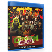 "CCW Blu-ray/DVD August 16, 2019 ""Crimson Cup 3"" - South Gate, CA"