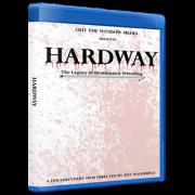 "Hardway Blu-ray/DVD ""The Legacy Of Deathmatch Wrestling"""