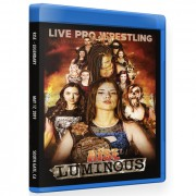 "RISE Wrestling Blu-ray/DVD May 17, 2019 ""Luminous"" - South Gate, CA"