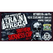 "Pro Wrestling Trainwreck October 18 & 19, 2019 ""Southern Sickness"" - Memphis, TN (Download)"