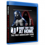 "Unsanctioned Pro Blu-ray/DVD June 29, 2019 ""Unsanctioned 5: Don't Try This At Home"" - Columbus, OH"