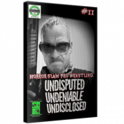 "Horror Slam Pro Wrestling DVD August 7, 2020 ""Undisputed, Undeniable & Undisclosed #11"" - Somewhere, MI"
