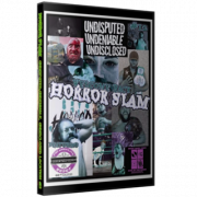 "Horror Slam Pro Wrestling DVD August 15, 2020 ""Undisputed, Undeniable & Undisclosed #12"" - Somewhere, MI"