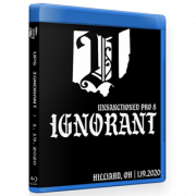 "Unsanctioned Pro Blu-ray/DVD January 19, 2020 ""Unsanctioned 8: Ignorant"" - Hillard, OH"