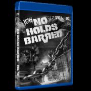 "ICW: No Holds Barred Blu-ray/DVD February 28, 2021 ""Volume 10"" Port Richey, FL"