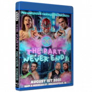 """Pro Wrestling Trainwreck Blu-ray/DVD August 1, 2021 """"The Party Never Ends"""" - Indianapolis, IN"""