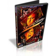 "NEW DVD April 18, 2008 ""Spring Slam 3"" - Newburgh, NY"
