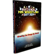 "National Pro Wrestling Day DVD February 1, 2014 ""Wrestling Can Change The World!"" - Easton, PA"