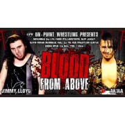 "OPW November 2, 2019 ""Blood From Above"" - Williamstown, NJ (Download)"
