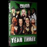 """Premier DVD """"Best of Premier Championship Wrestling: Year Three"""""""