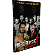 "PRIME DVD February 16, 2013 ""Pressure Rising 2013: Megalomania"" - Twinsburg, OH"