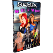 "Remix Pro Wrestling DVD May 19, 2012 ""The Sky Is The Limit"" - Marietta, OH"