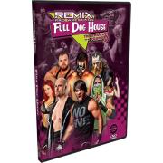 "Remix Pro Wrestling DVD April 26, 2014 ""Throwdown for the Pound 9"" - Marietta, OH"