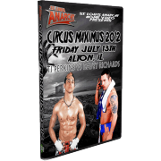 "St. Louis Anarchy DVD July 13, 2012 ""Circus Maximus"" - Granite City, IL"