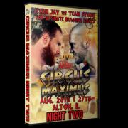 "St. Louis Anarchy DVD August 27, 2016 "" Circus Maximus: Us vs. Them Night 2"" - Alton, IL"