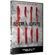"Smash Wrestling DVD February 20, 2016 ""F8tful Eight"" - Toronto, ON"