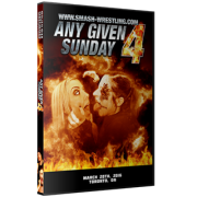 "Smash Wrestling DVD March 20, 2016 ""Any Given Sunday 4"" - Toronto, ON"