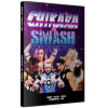 """Smash Wrestling DVD July 24, 2016 """"Chikara vs. Smash"""" - Toronto, ON"""