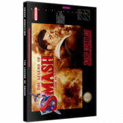 "Smash Wrestling DVD October 23, 2016 ""The Legend of Smash"" - Toronto, ON"