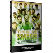 "Smash Wrestling DVD November 12, 2016 ""This is Smash 4th Anniversary Tour - London"" - London, ON"