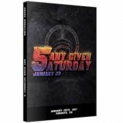 "Smash Wrestling DVD January 28, 2017 ""Any Given Saturday 5"" - Toronto, ON"