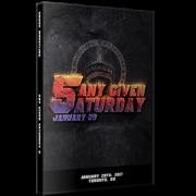 "Smash Wrestling DVD January 28, 2017 ""Any Given Saturday 5"" - Toronto, ON"