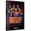 """Smash Wrestling DVD March 26, 2017 """"Show Us What You Got!"""" - London, ON"""