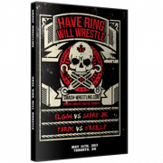 "Smash Wrestling DVD May 14, 2017 ""Have Ring Will Wrestle"" - Toronto, ON"