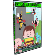 """Sensory Overload Lucha-Libre DVD February 16, 2013 """"Welcome To Luchaville"""" - Bristol, CT"""