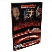 "Stranglehold Wrestling DVD October 29, 2006 ""Bloodstock"" - Toronto, ON"