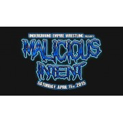 "UEW April 11, 2015 ""Malicious Intent"" - Los Angeles, CA (Download)"