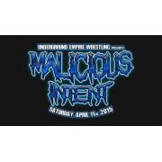 "UEW April 11, 2015 ""Malicious Intent"" - Los Angeles, CA (Download)"