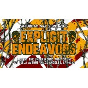 "UEW May 23, 2015 ""Explicit Endeavors"" - Los Angeles, CA (Download)"
