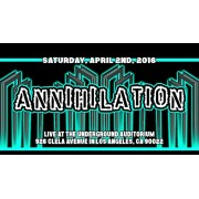 "UEW April 2, 2016 ""Annihilation"" - East Los Angeles, CA (Download)"