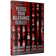 "UEW DVD July 16 & 23, 2016 ""Pledge Your Allegiance"" - East Los Angeles, CA"