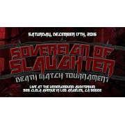 "UEW December 17, 2016 ""Sovereign of Slaughter 2016"" - East Los Angeles, CA (Download)"