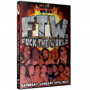 "UEW DVD January 14, 2017 ""Fuck the World 3"" - East Los Angeles, CA"
