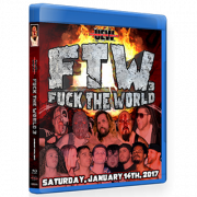"UEW Blu-ray/DVD January 14, 2017 ""Fuck the World 3"" - East Los Angeles, CA"
