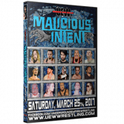 "UEW DVD March 25, 2017 ""Malicious Intenet"" - Sun Valley, CA"