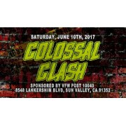 "UEW June 10, 2017 ""Colossal Clash"" - Sun Valley, CA (Download)"